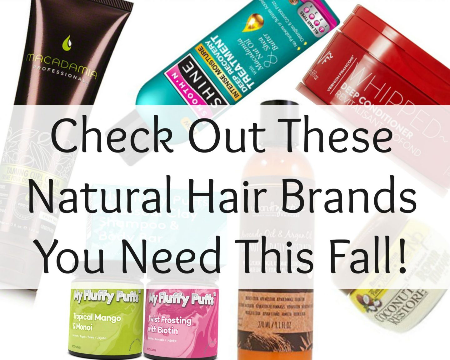Check Out These Natural Hair Brands You Need This Fall