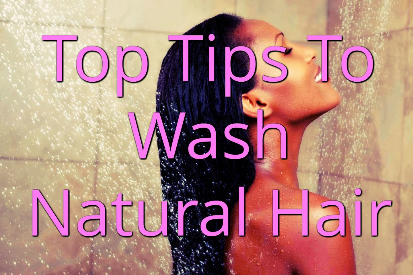 Clean hair is the best pathway to healthy hair but many newbies are clueless on how to wash natural hair and what are the best WAYS to do it. We've got you!